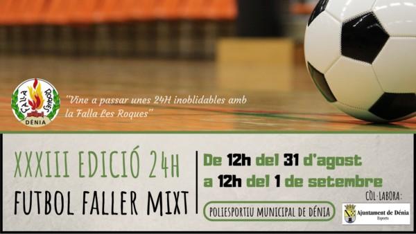 Cartel de fútbol fallero mixto 24 h (Falla Les Roques, Dénia)
