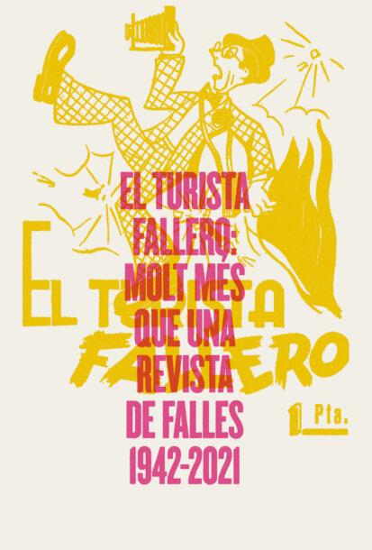 """Cartel de la exposición sobre """"El Turista Fallero"""" en La Nau"""